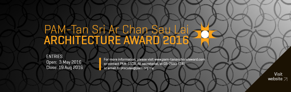 PAM-Tan Sri Ar. Chan Sau Lai Architecture Award 2016